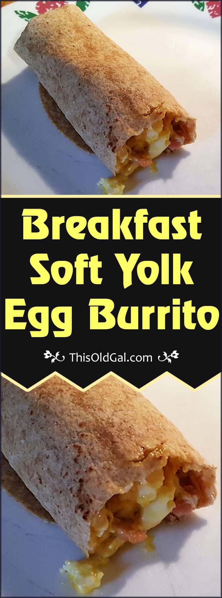 Breakfast Soft Yolk Egg Burrito
