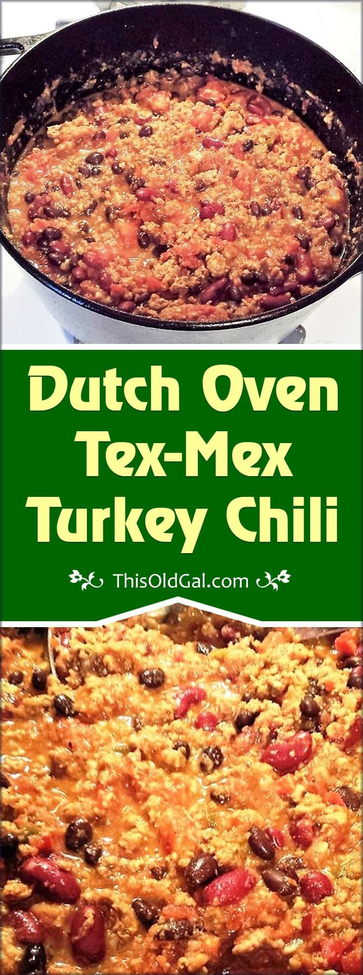 Dutch Oven Tex-Mex Turkey Chili