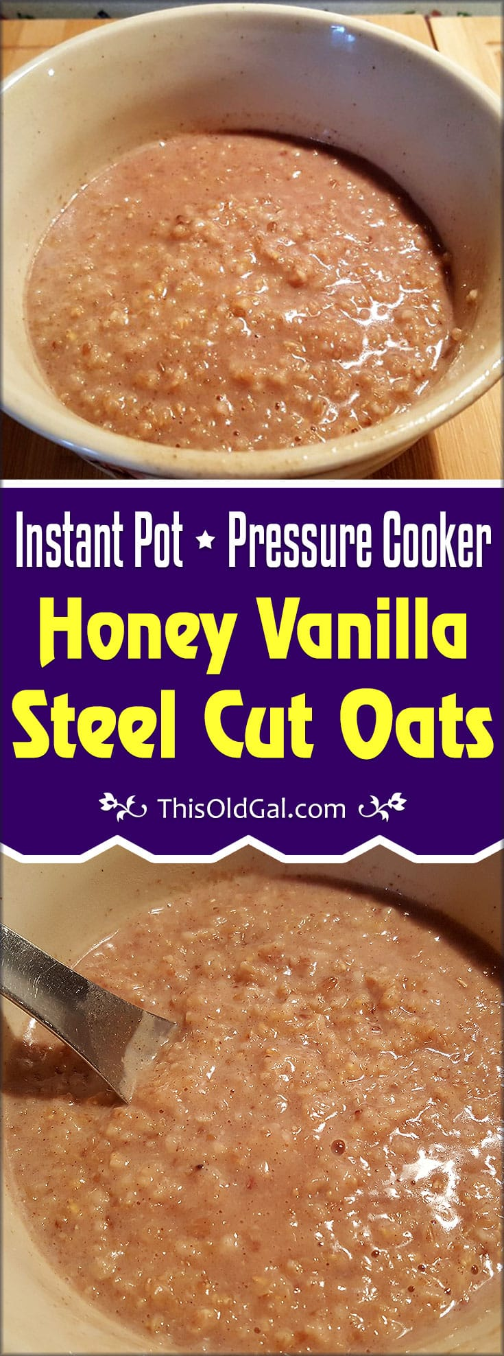 Pressure Cooker Honey Vanilla Steel Cut Oats