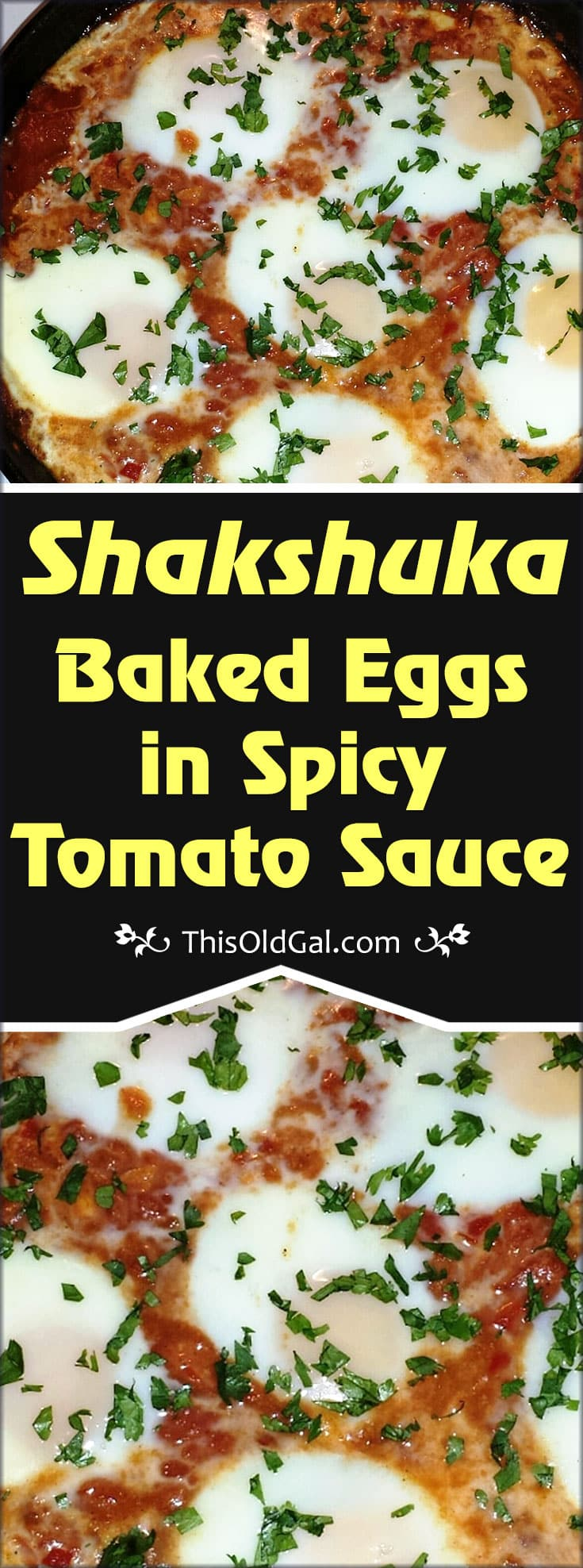Shakshuka (Baked Eggs in Spicy Tomato Sauce)
