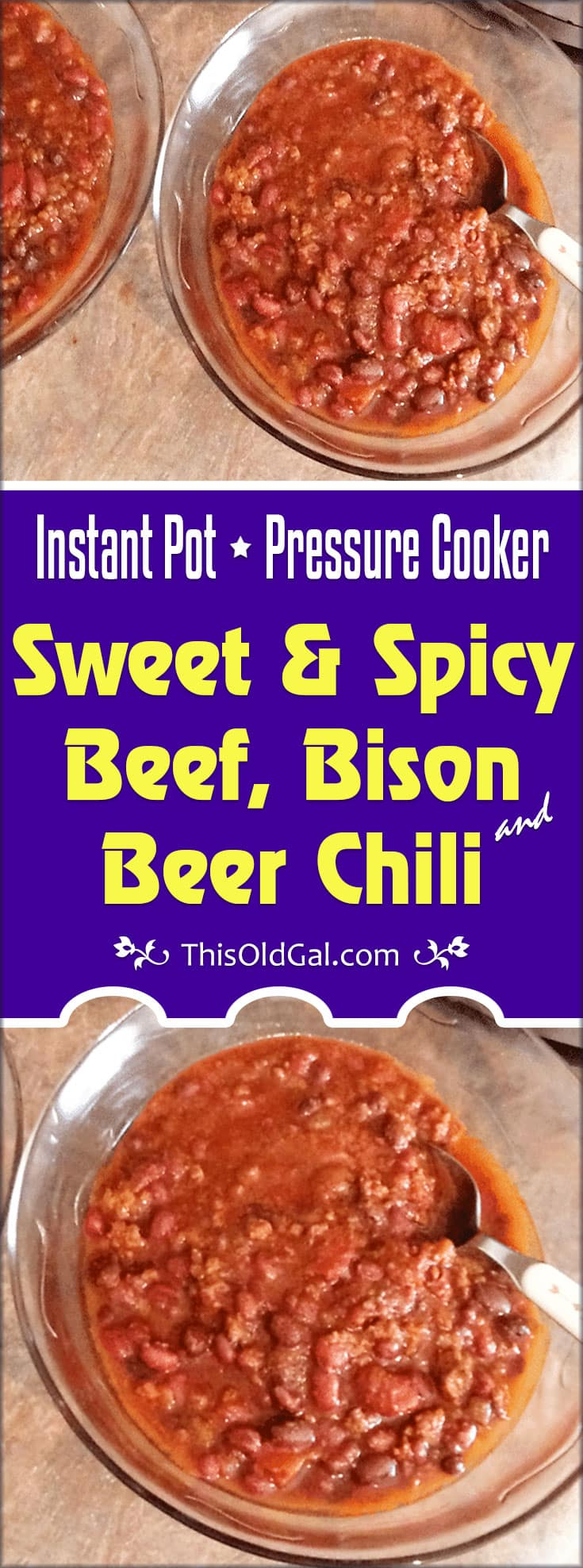 Pressure Cooker Sweet & Spicy Beef, Bison & Beer Chili