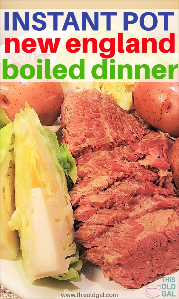 Pressure Cooker New England Boiled Dinner [Corned Beef Cabbage] Instant Pot