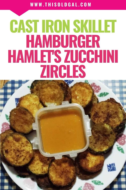 Hamburger Hamlet's Zucchini Zircles