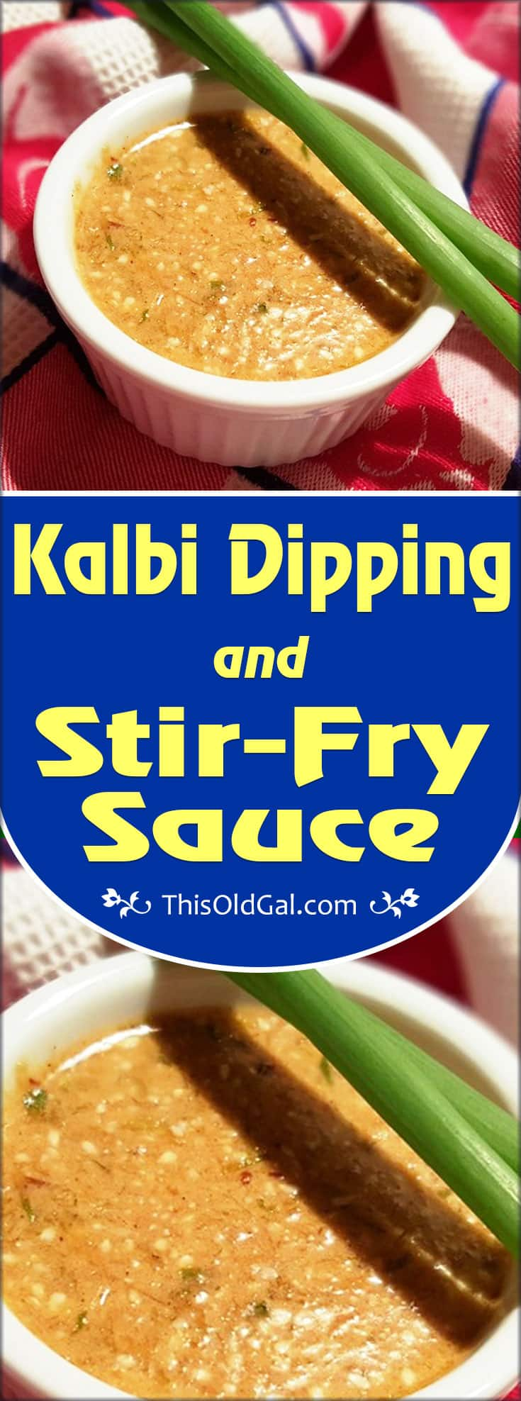 Kalbi Dipping & Stir-Fry Sauce (Korean Short Ribs Sauce)