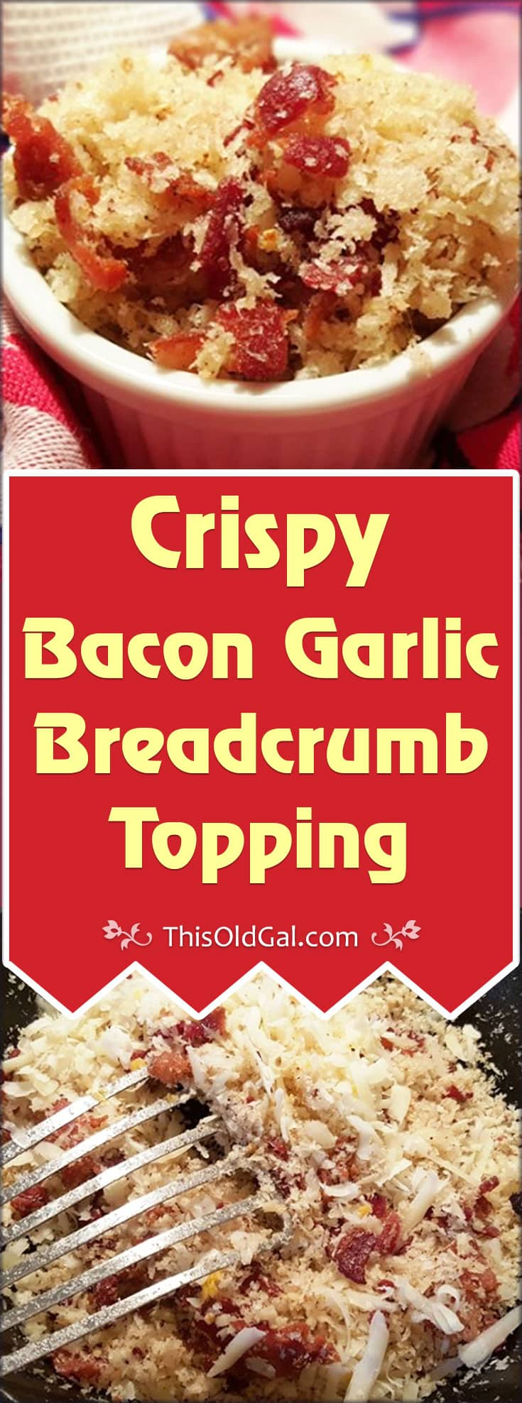 Crispy Bacon Garlic Breadcrumb Topping