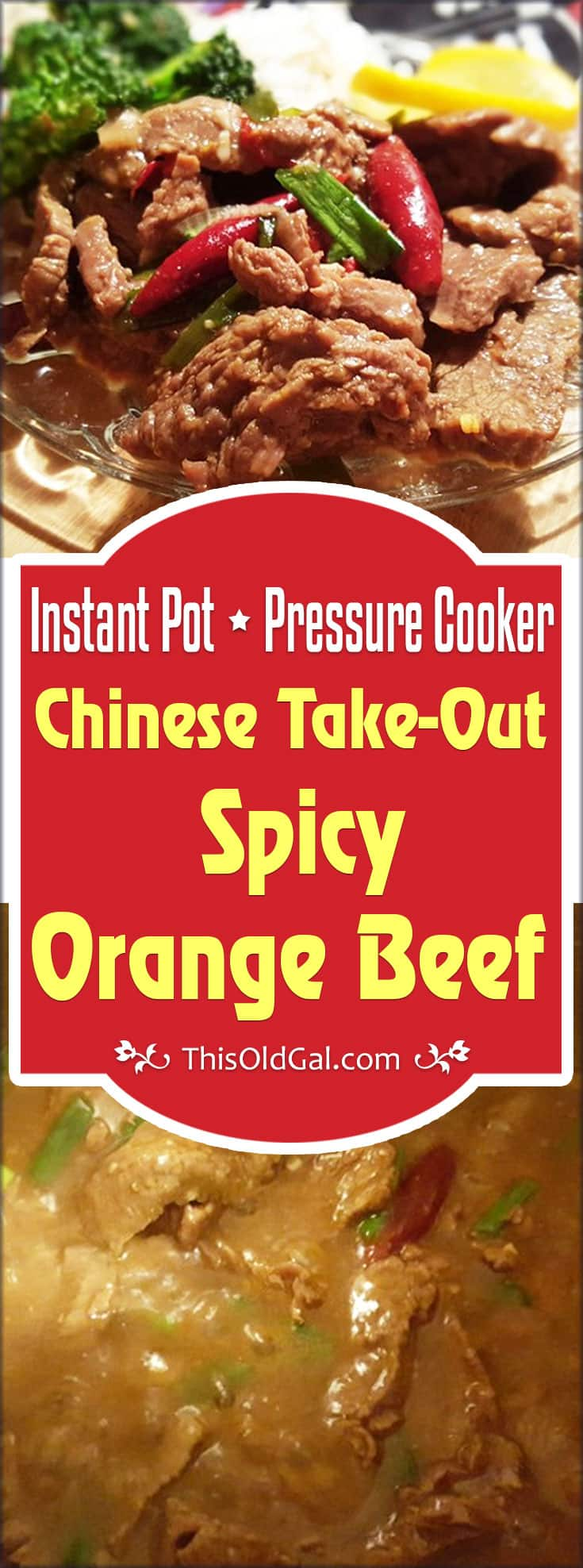 Pressure Cooker Chinese Take-Out Spicy Orange Beef (Instant Pot)