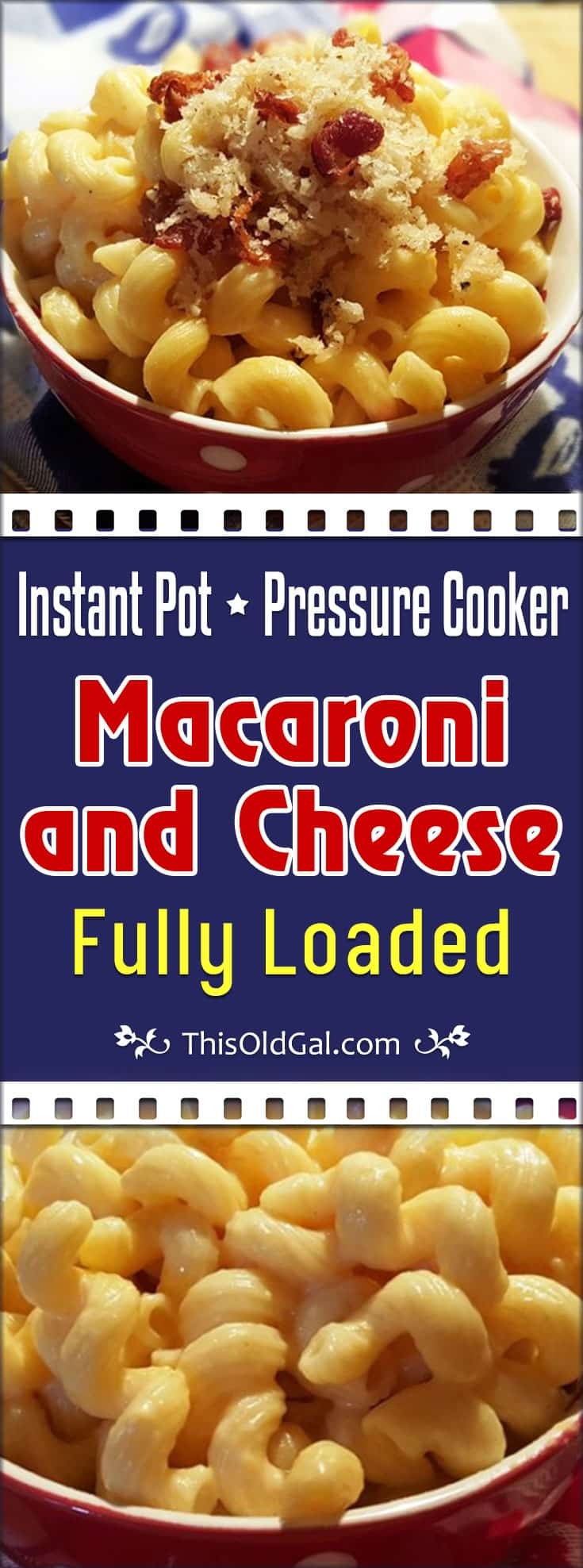 Pressure Cooker Macaroni and Cheese, Fully Loaded