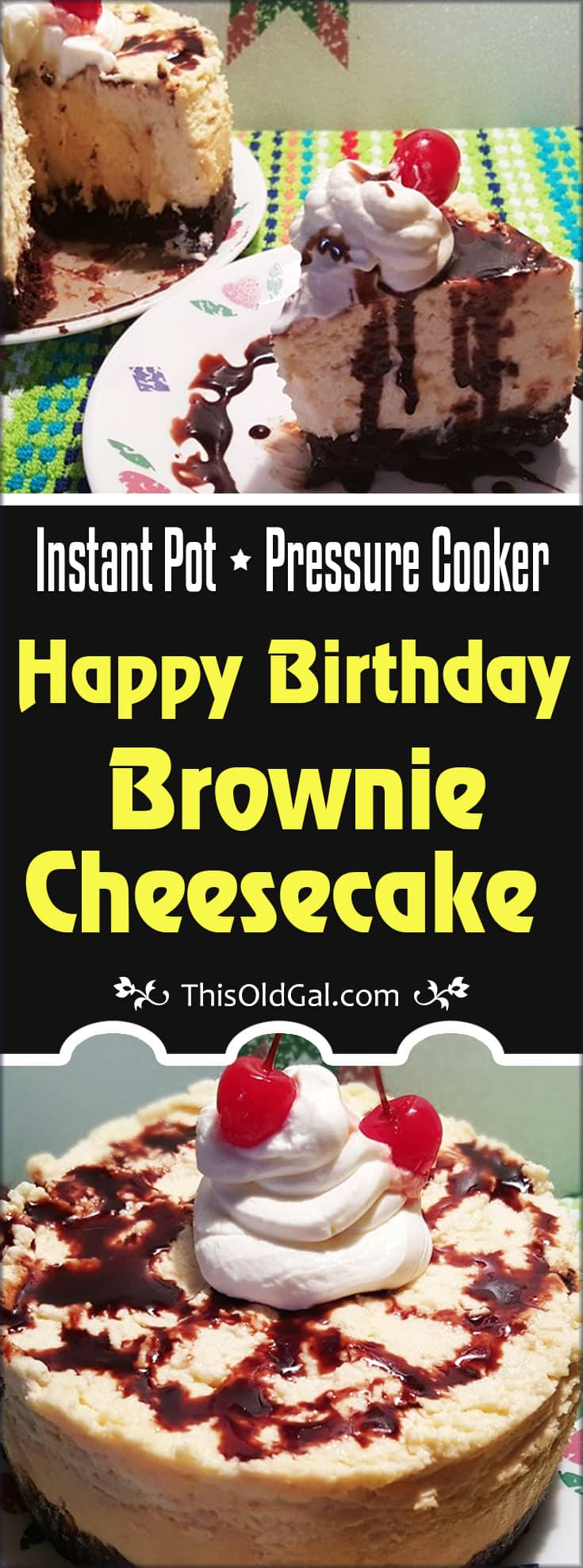Pressure Cooker Happy Birthday Brownie Cheesecake Pake