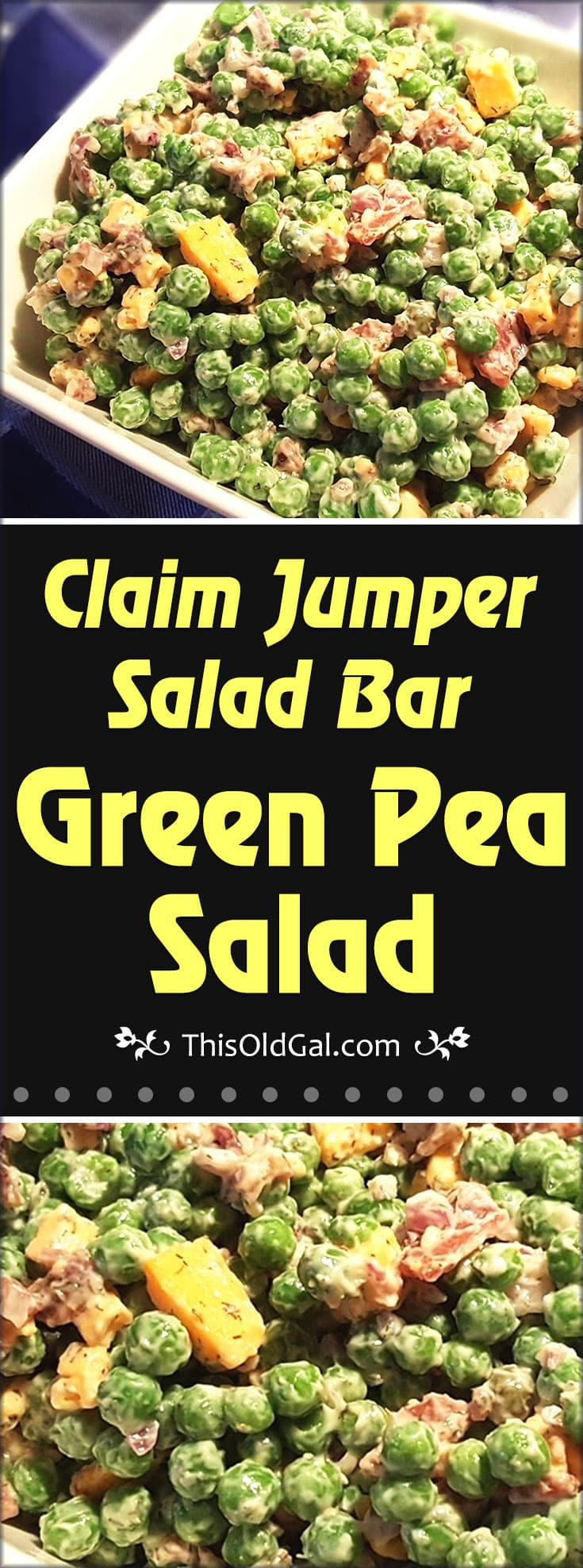 Claim Jumper Salad Bar Green Pea Salad