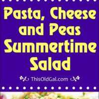 Pasta, Cheese and Peas Summertime Salad