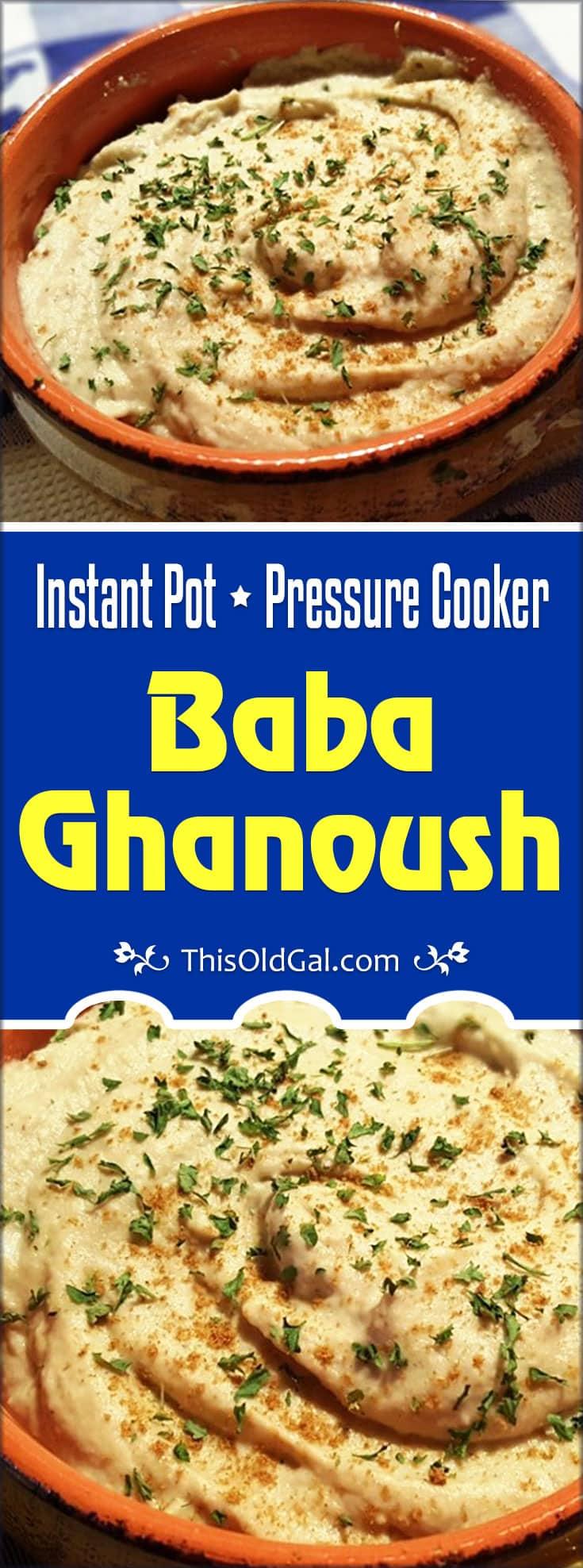 Pressure Cooker Baba Ghanoush