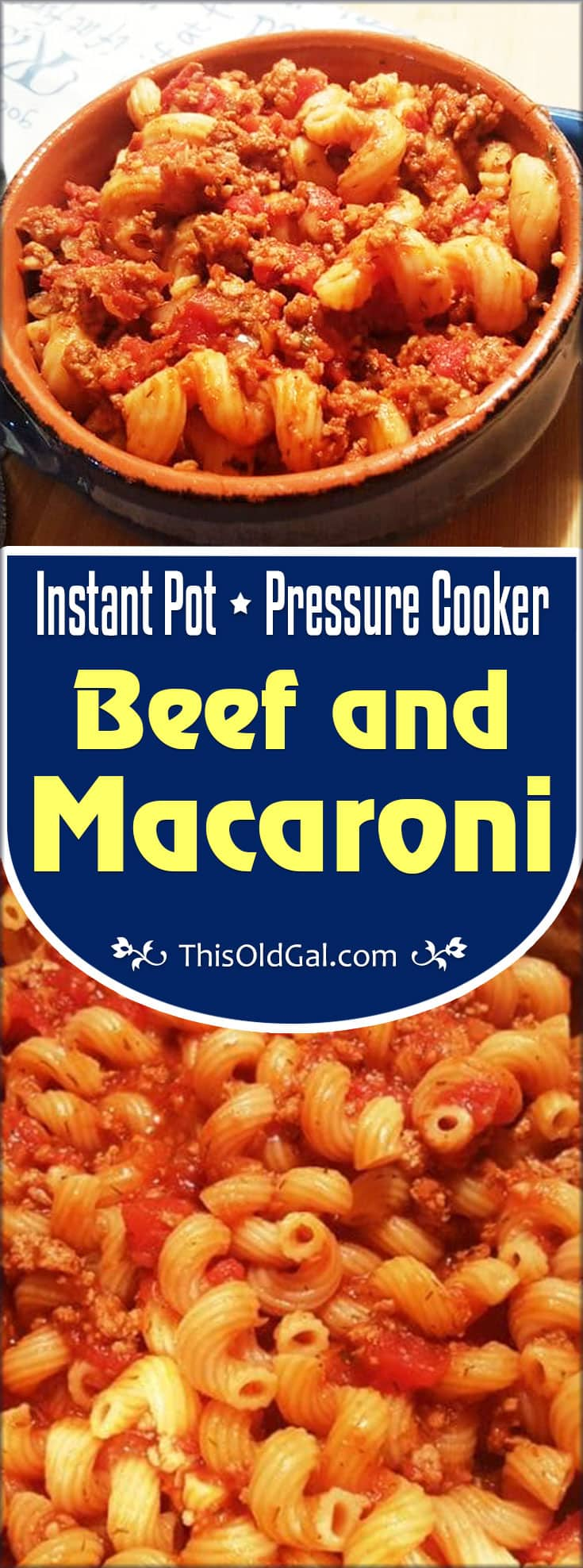 Pressure Cooker Beef and Macaroni {Instant Pot Bolognese/Johnny Marzetti}