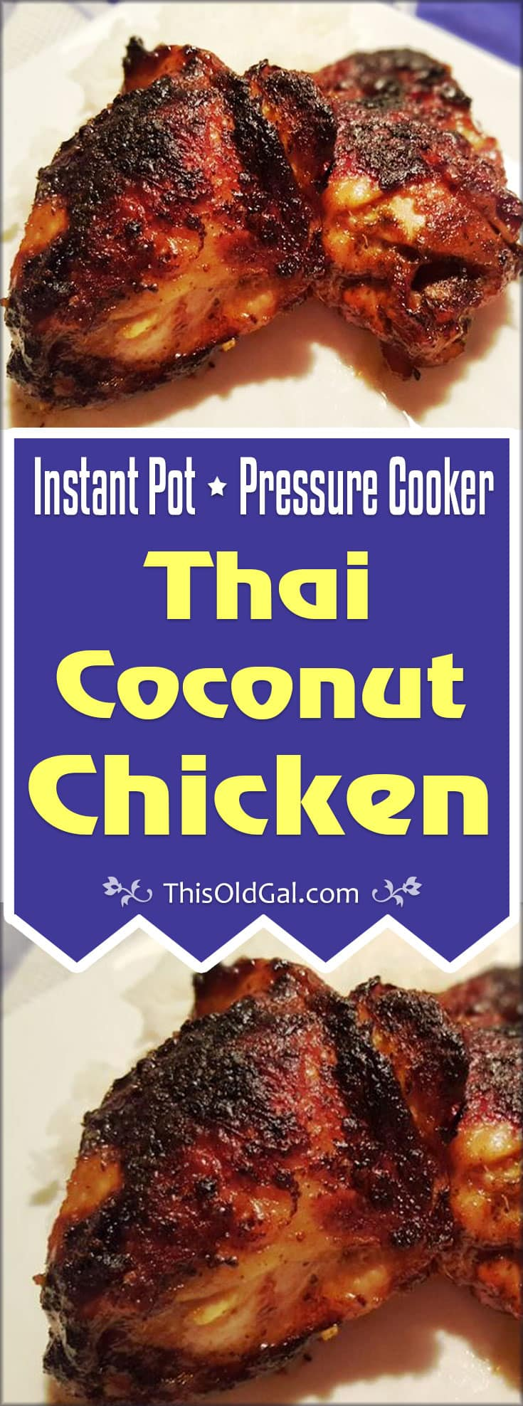 Pressure Cooker Thai Coconut Chicken (Instant Pot)