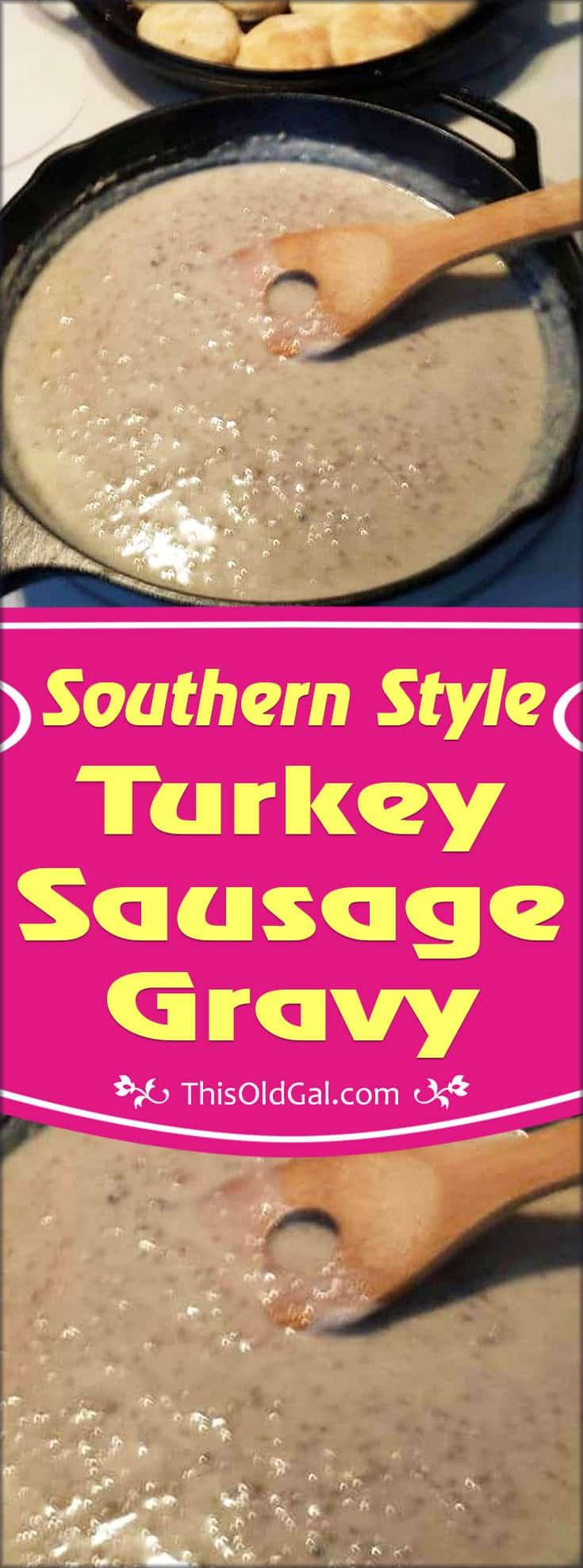 Southern Style Turkey Sausage Gravy