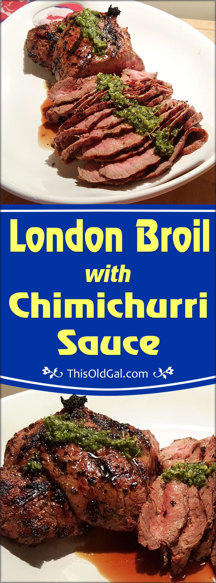 London Broil with Chimichurri Sauce
