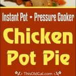 Pressure Cooker Chicken Pot Pie (Dumplings Really)