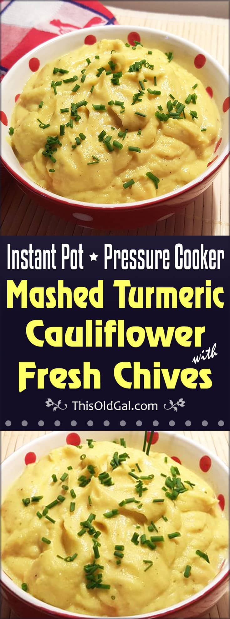 Pressure Cooker Mashed Turmeric Cauliflower with Fresh Chives