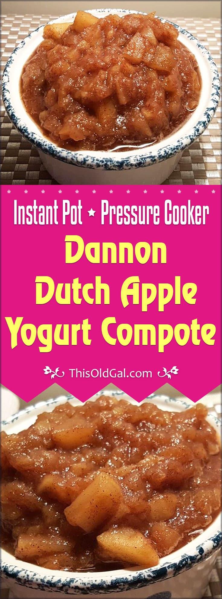 Pressure Cooker Dannon Dutch Apple Yogurt Compote (Instant Pot)