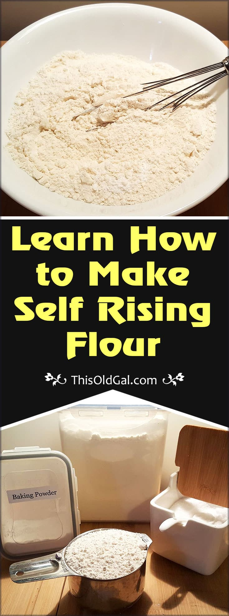 Learn How to Make Self Rising Flour