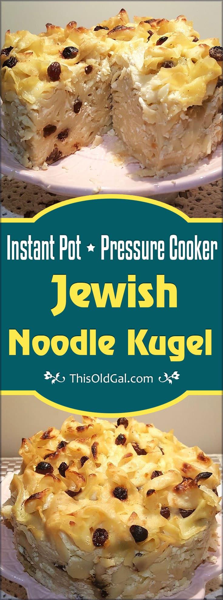 Pressure Cooker Jewish Noodle Kugel (Luchen Kugel)