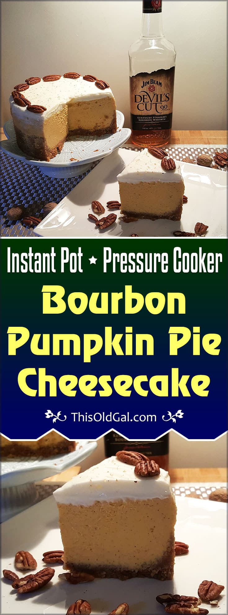 Pressure Cooker Bourbon Pumpkin Pie Cheesecake (Pake)