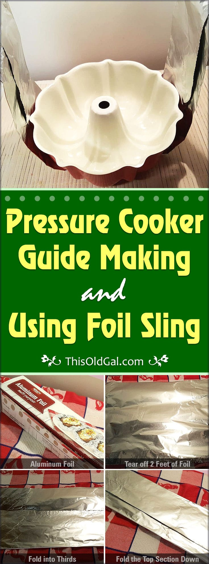Pressure Cooker Guide Making & Using Foil Sling