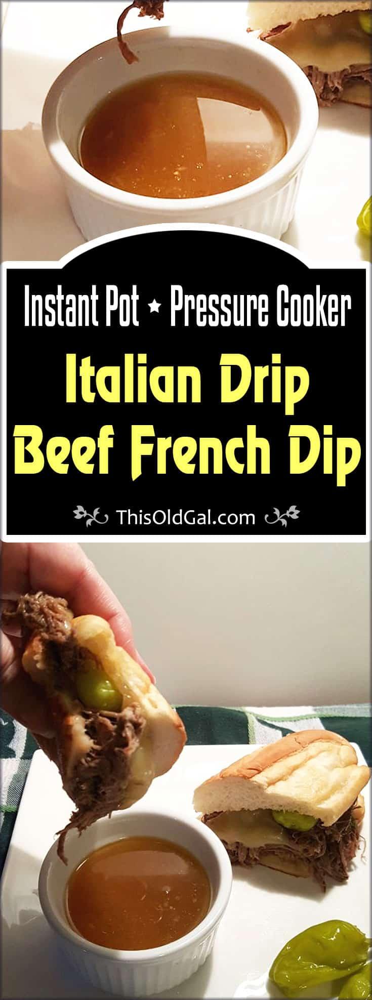 Pressure Cooker Italian Drip Beef French Dip
