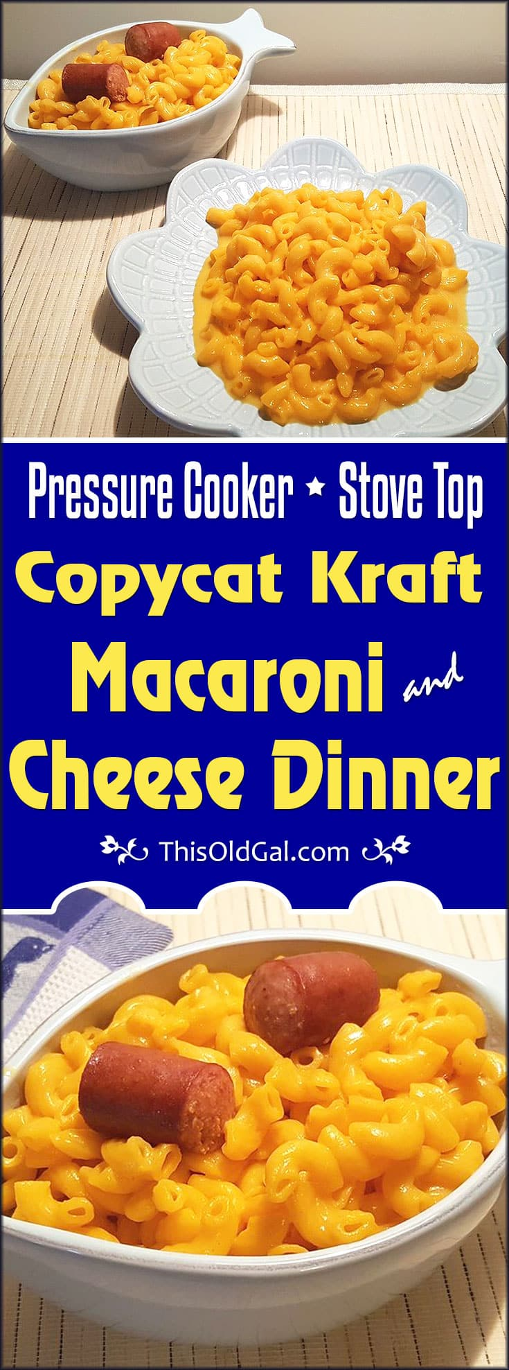 Copycat Kraft Macaroni & Cheese Dinner (Pressure Cooker or Stove Top)