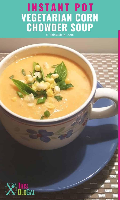 A mug of vegetarian corn chowder soup