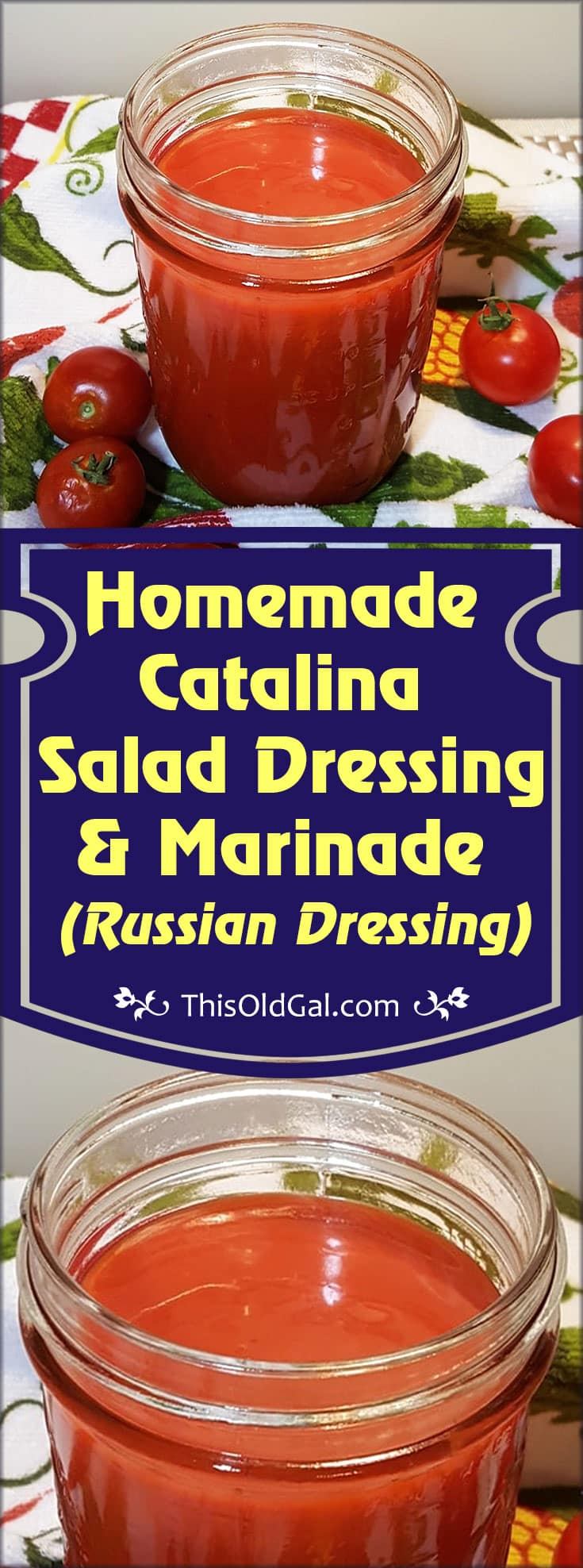 Homemade Catalina Salad Dressing & Marinade (Russian Dressing)