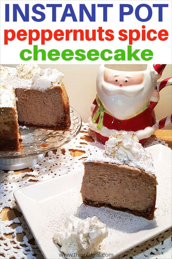 Pressure Cooker Spice Peppernuts Cheesecake (Pfeffernüsse)