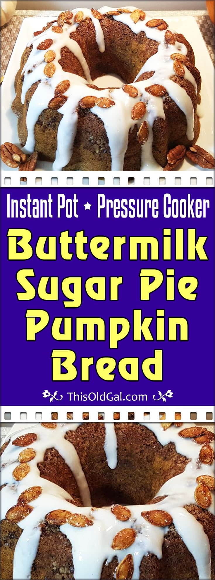 Pressure Cooker Buttermilk Sugar Pie Pumpkin Bread