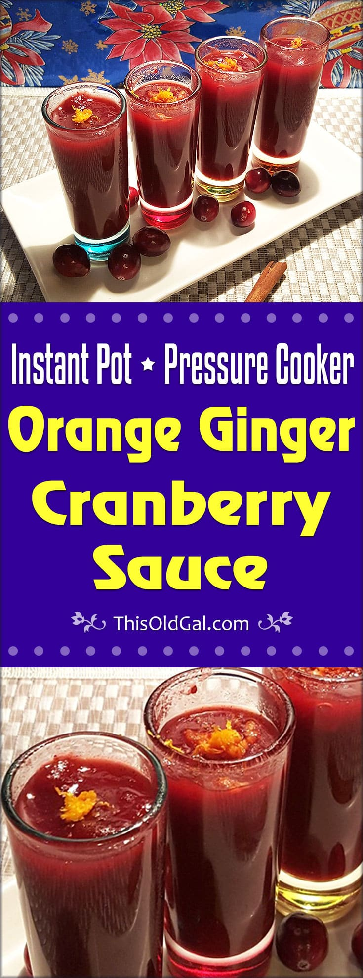 Pressure Cooker Orange Ginger Cranberry Sauce