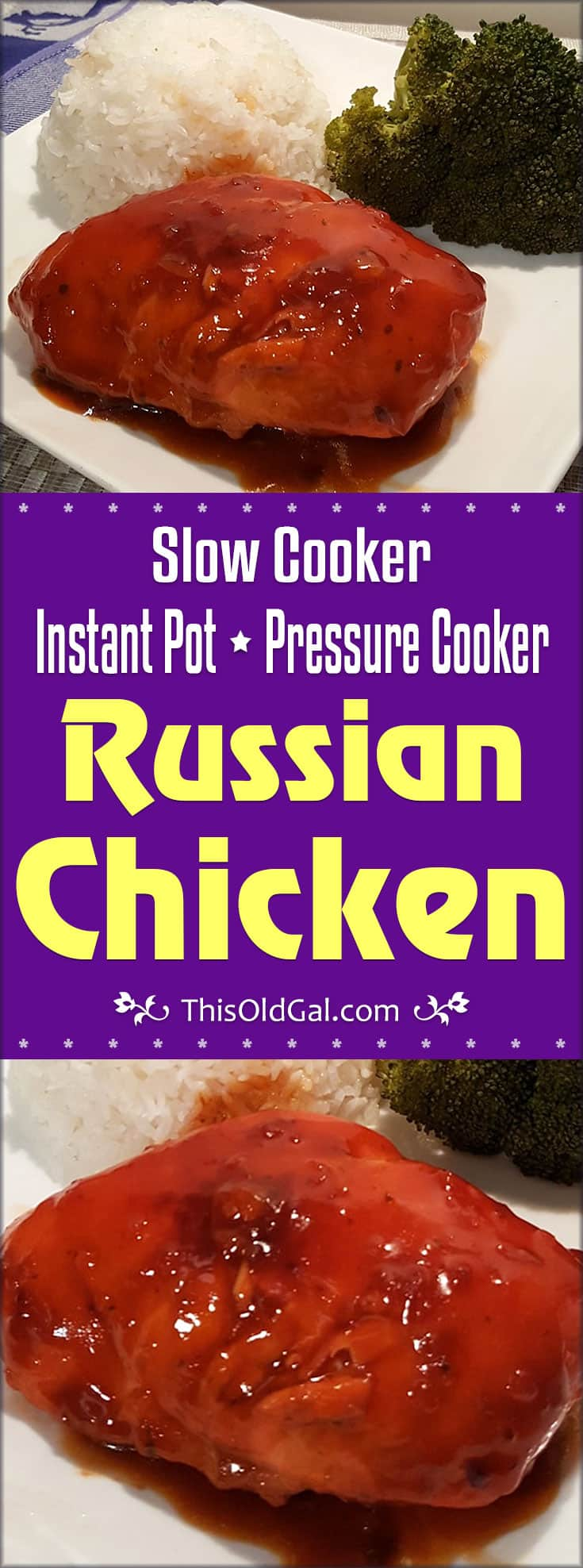 Slow Cooker / Pressure Cooker Russian Chicken (Instant Pot)