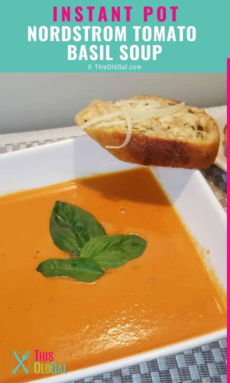 A bowl of Copycat Nordstrom Tomato Basil Soup