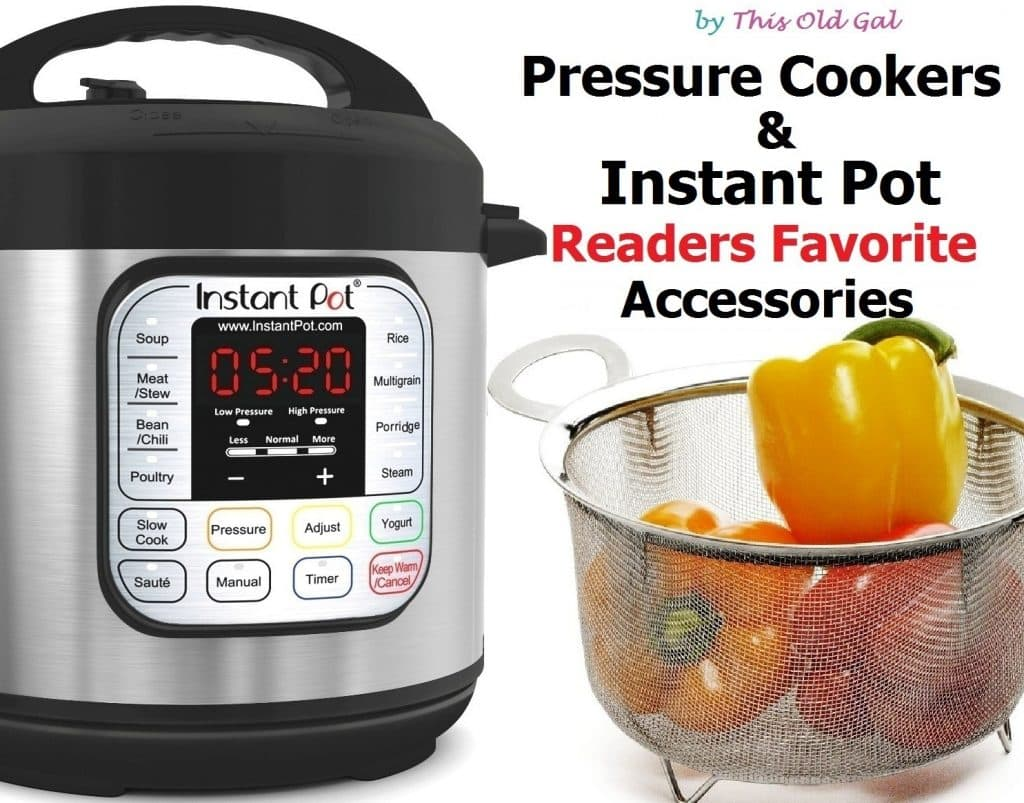 Readers Favorite Instant Pot Accessories This Old Gal