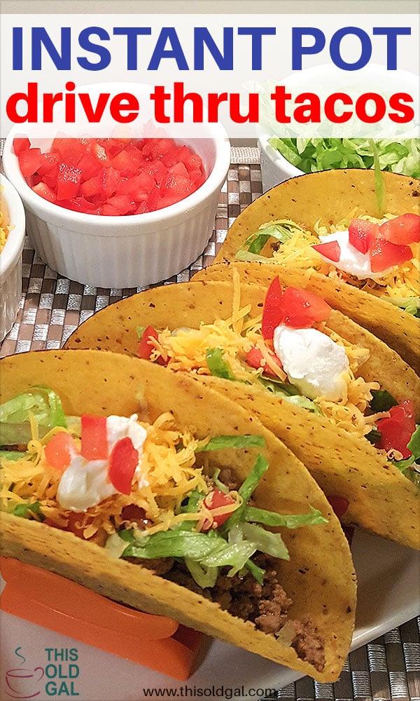 Instant Pot Pressure Cooker Drive Thru Tacos