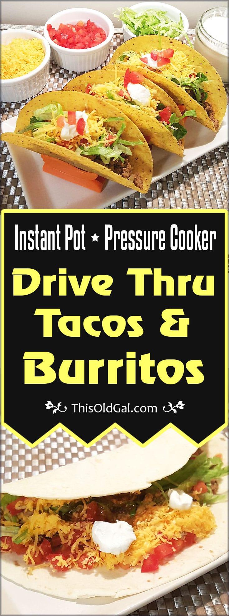 Pressure Cooker Drive Thru Tacos & Burritos (Instant Pot)