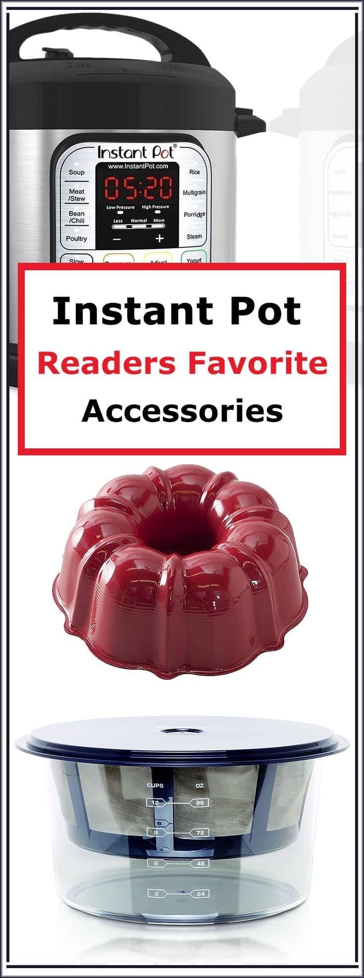 Readers Favorite Instant Pot Accessories