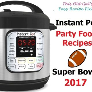 Instant Pot Party Food Recipes Super Bowl 2017