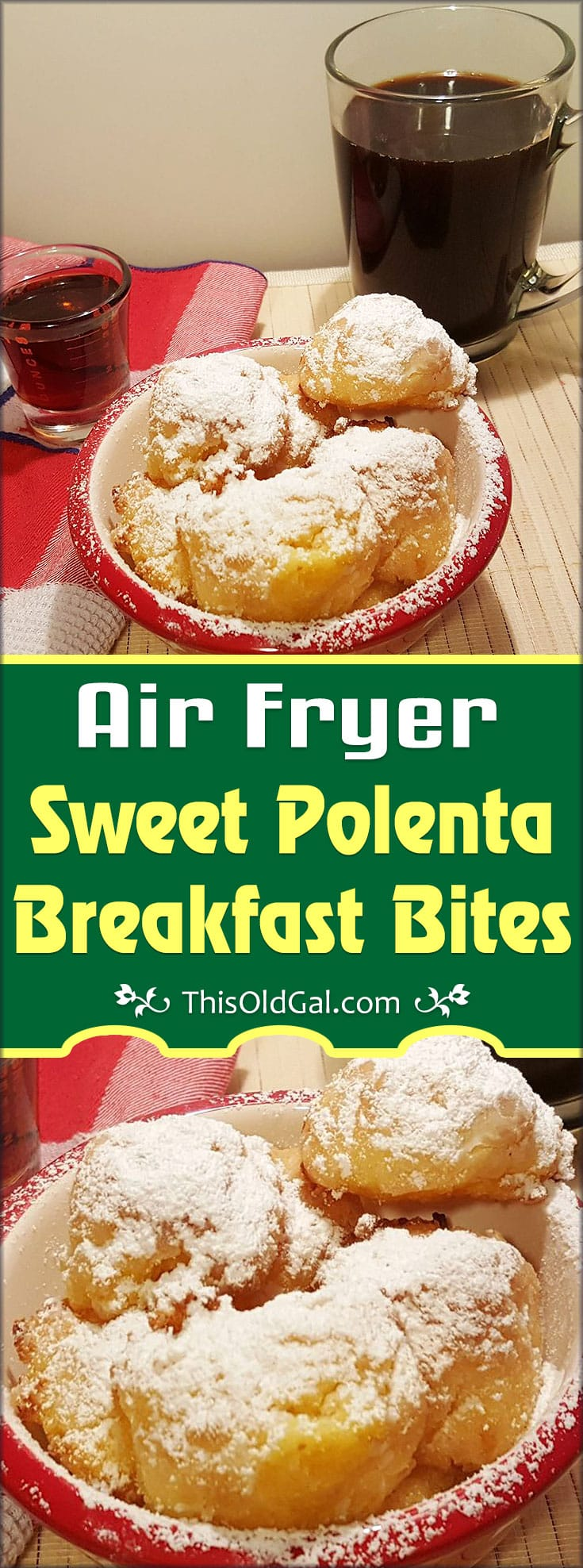 Air Fryer Sweet Polenta Breakfast Bites