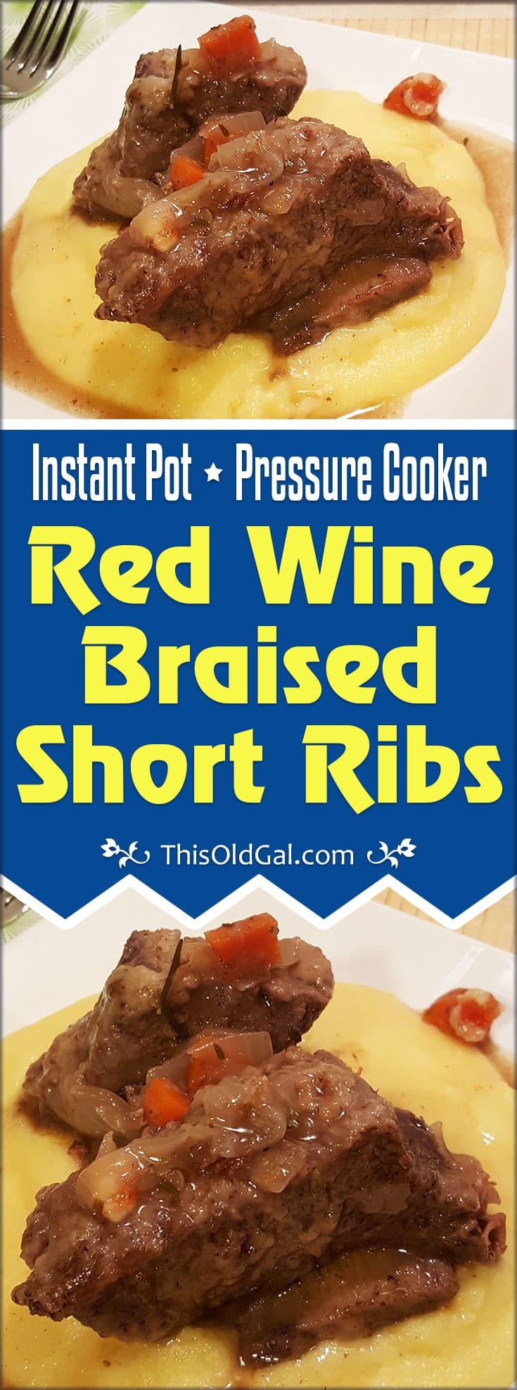 Pressure Cooker Red Wine Braised Short Ribs