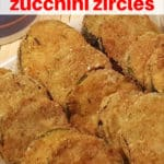Air Fryer Hamburger Hamlet's Zucchini Zircles