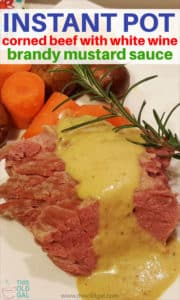 Instant Pot Corned Beef with White Wine Brandy Mustard Sauce