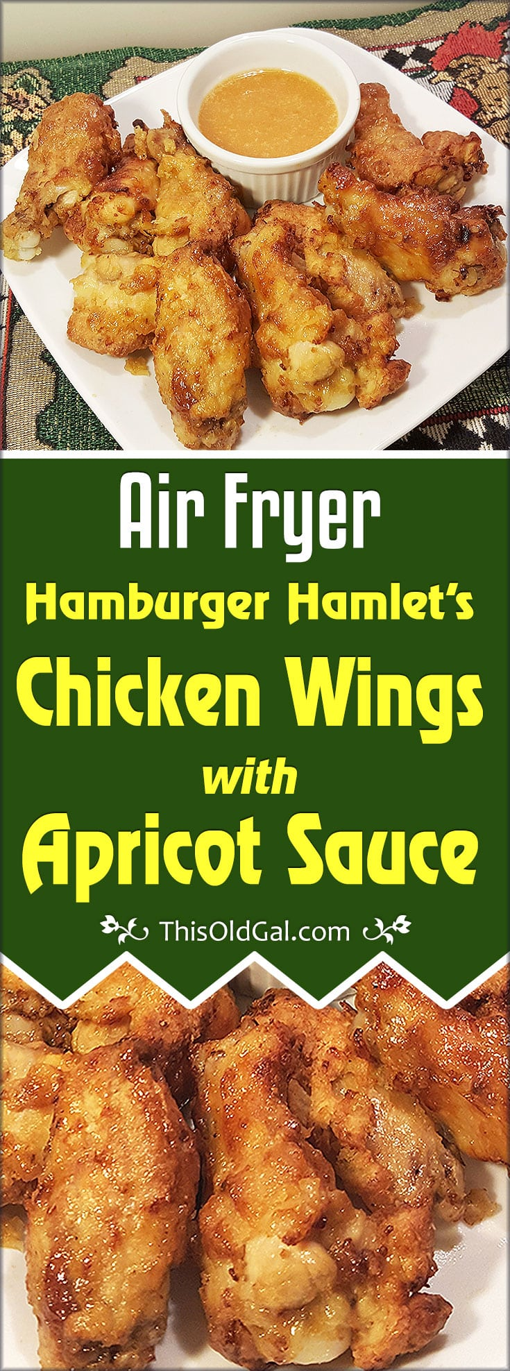 Air Fryer Hamburger Hamlet Fried Chicken Wings w/Apricot Sauce