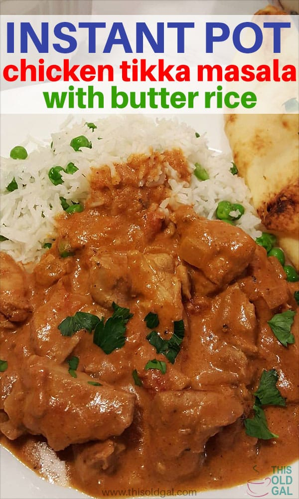Instant Pot Chicken Tikka Masala with Butter Rice