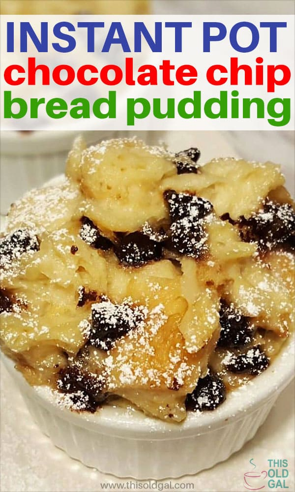Instant Pot Chocolate Chip Bread Pudding