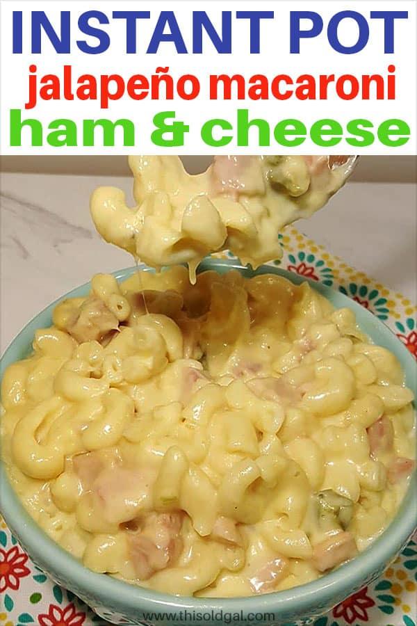 Pressure Cooker Jalapeño Macaroni Ham and Cheese