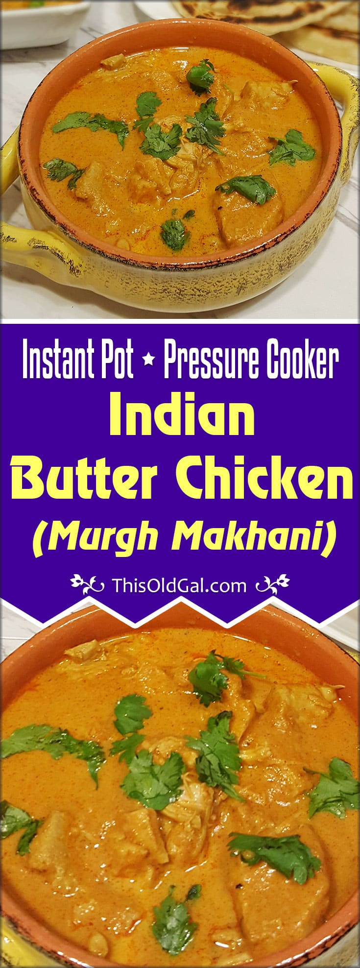 Pressure Cooker Indian Butter Chicken {Murgh Makhani} with Naan
