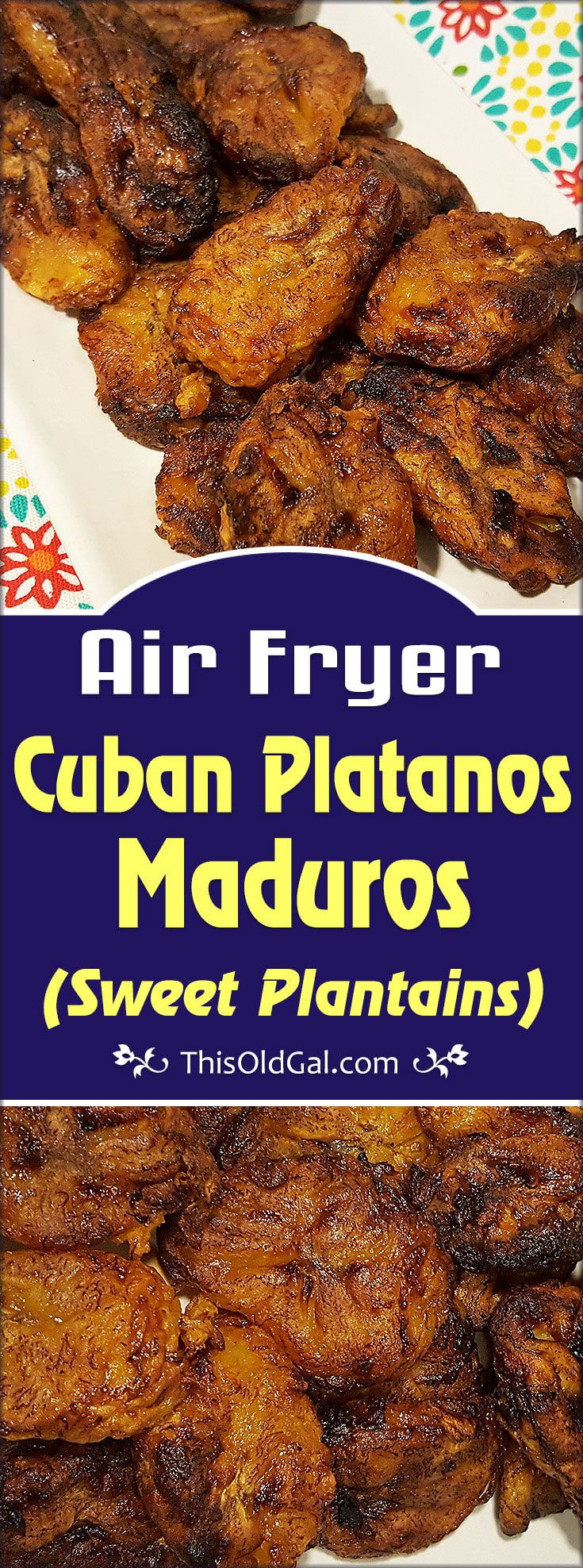 Air Fryer Cuban Sweet Plantains {Platanos Maduros}